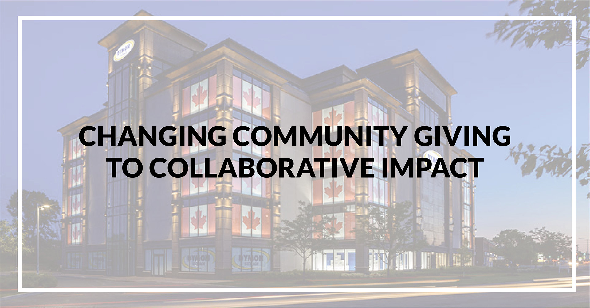 Changing Community Giving to Collaborative Impact: A New Approach to CSR