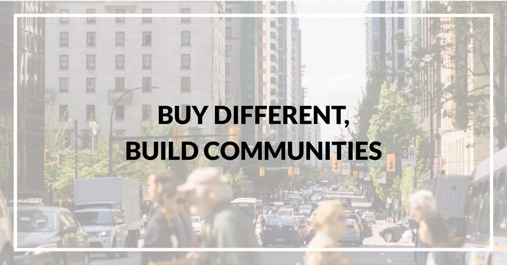 Buy Different, Build Communities
