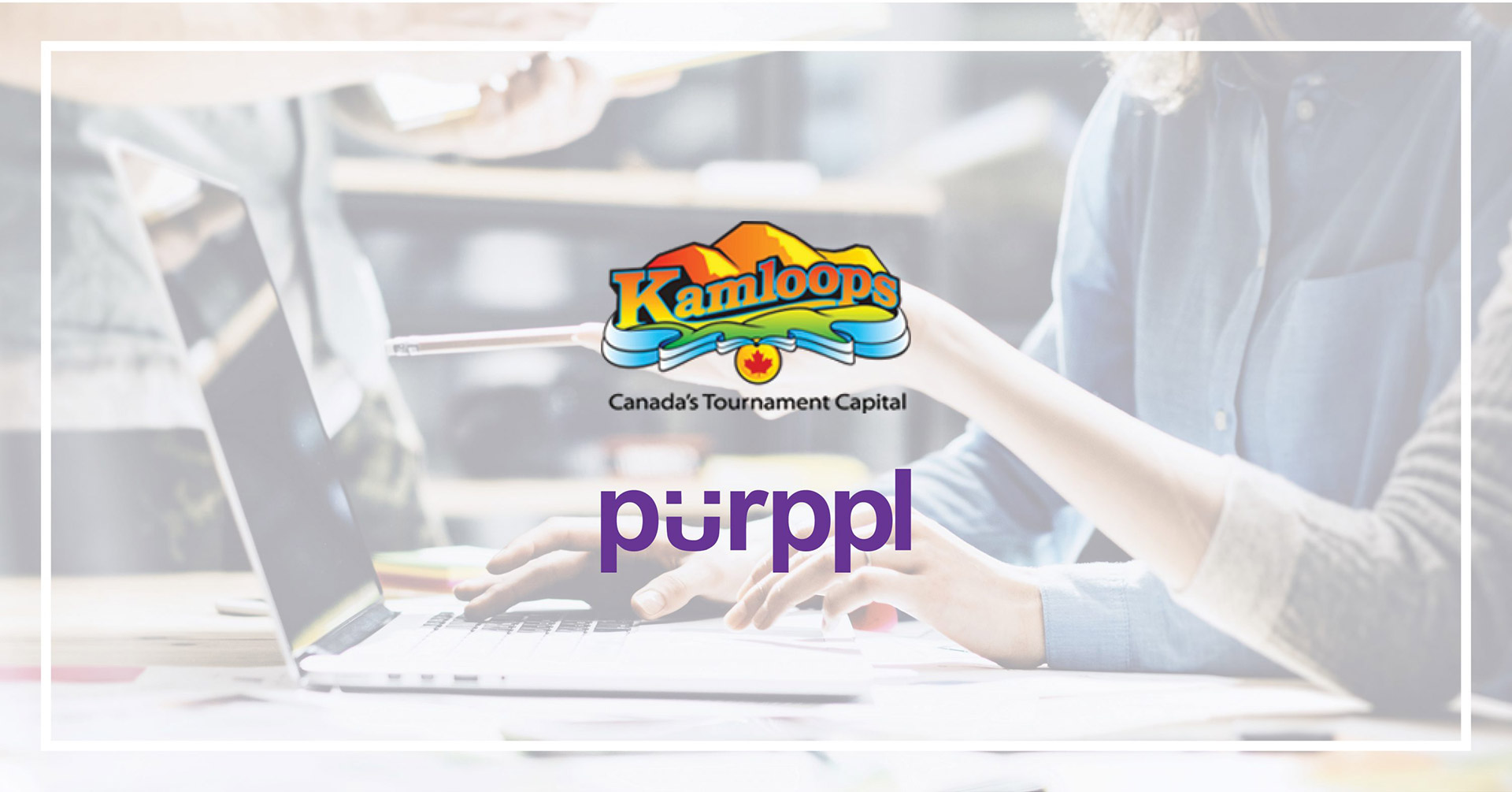 Purppl to Support Kamloops Social Enterprise's with New Pilot
